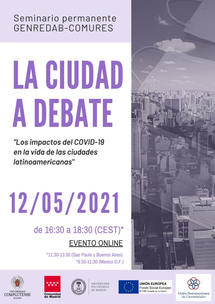 Seminario Permanente COMURES-GENREDAB: La Ciudad a Debate – «Los impactos del COVID-19 en la vida de las ciudades latinoamericanas»